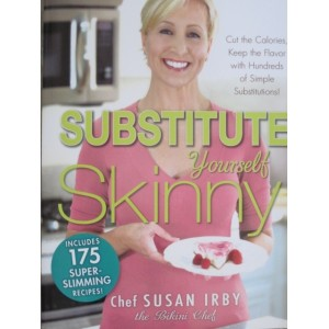The Substitute Yourself Skinny Cookbook
