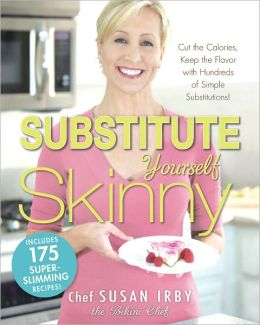 Substitute Yourself Skinny Cookbook
