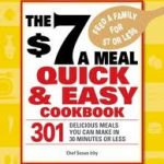 $7 Meals Quick and Easy Cookbook