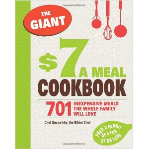 The Giant $7 Meal Cookbook