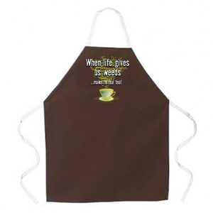 When life gives us Weeds Apron