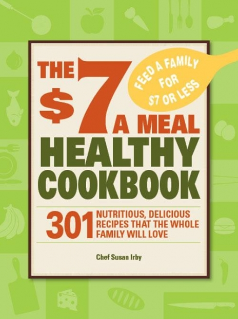 $7 Meal Healthy Meals Cookbook