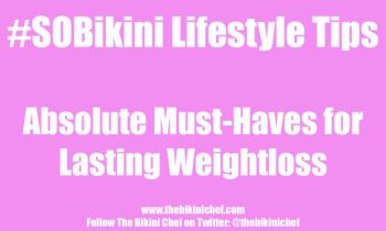 Two #SOBikini Diet Must-Haves for Weight Loss