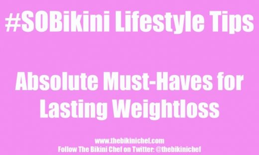 #SOBikini Lifestyle Tip Must Haves for Weightloss