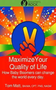 Maximize Your Quality of Life