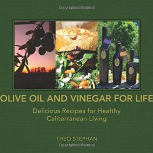 Olive Oil and Vinegar for Life by Theo Stephan